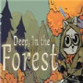 deep in the forest中文版